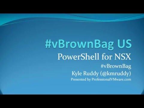 #vBrownBag Follow-Up VMware NSX PowerShell Modules with Kyle Ruddy (@kmruddy)