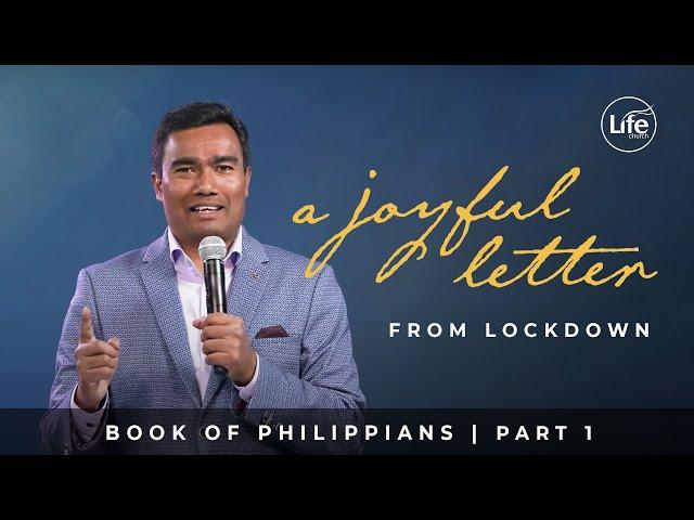 Gospel Centred Joy | Philippians Part 1 | Rev Paul Jeyachandran