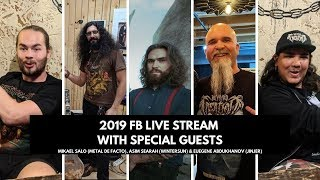 2019 FB Live Stream with Special Guests: Mikael Salo, Asim Searah & Eugene Abdukhanov