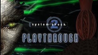 System Shock 2 Ultimate Playthrough - Ultra-Wide Quad HD - 60FPS