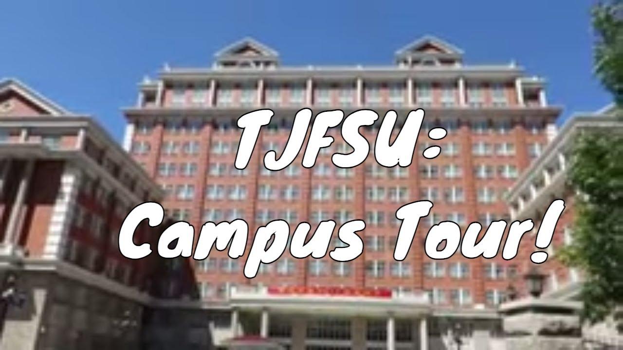 Tianjin Foreign Studies University Tour