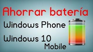 8 trucos para ahorrar batería en Windows Phone y Windows 10 Mobile