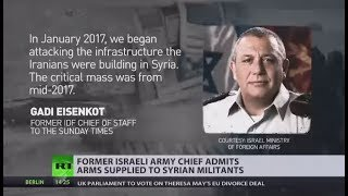 'For self-defense': IDF chief admits Israel supplied Syrian rebels with weapons