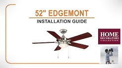 "52"" Edgemont Ceiling Fan Installation Guide"