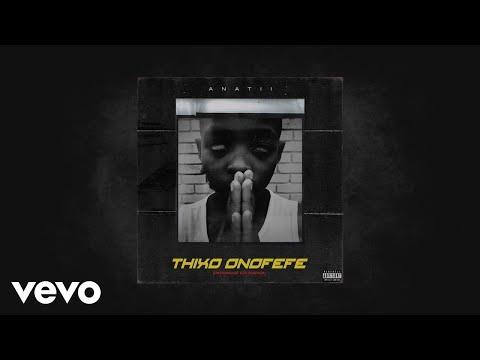 Anatii - THIXO ONOFEFE (AUDIO)
