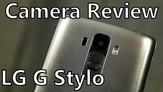 LG G Stylo: Full Camera Review from LG
