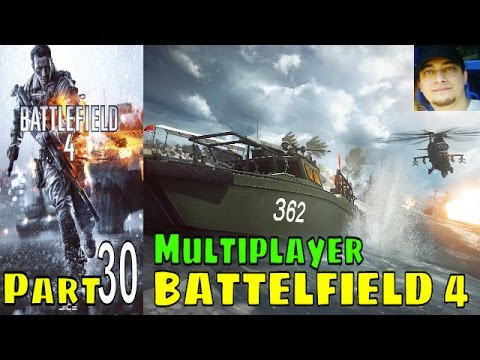 Battlefield 4 bf4 Premium Edition Gameplay Multiplayer 30 lets play playthrough Live Commentary