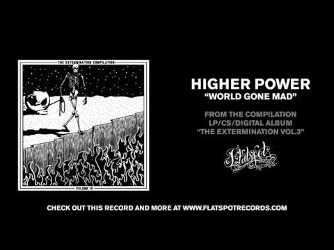 Higher Power - World Gone Mad