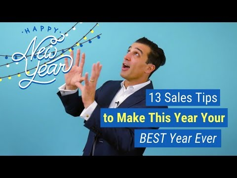 13 Sales Tips to Make This Year Your BEST Year Ever
