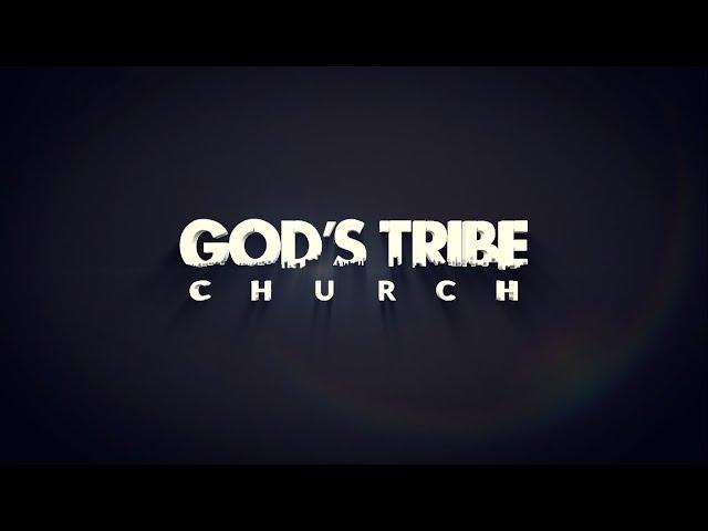 God's Tribe Sermon: 2/8/2020