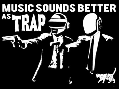 Music Sounds Better As Trap  The World Class Art Thieves FREE DL