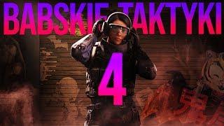 BABSKIE TAKTYKI 4 w RAINBOW SIX SIEGE!