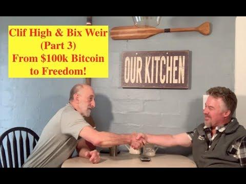 Clif High & Bix Weir (Part 3) - $100k Bitcoin Parties With Cryptos Freeing Humanity!!