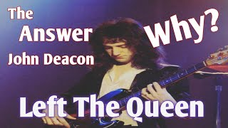 Facts Why John Deacon Of Queen Left The Band