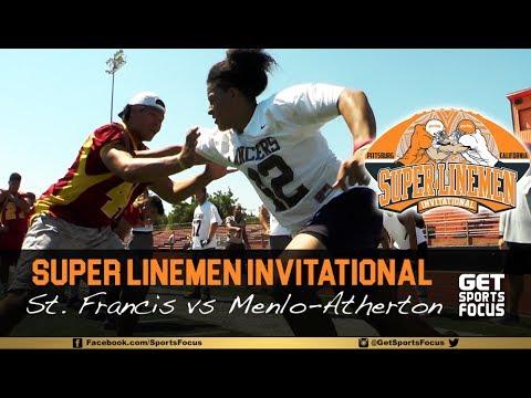 Saint Francis vs Menlo-Atherton   2017 Super Linemen Invitational