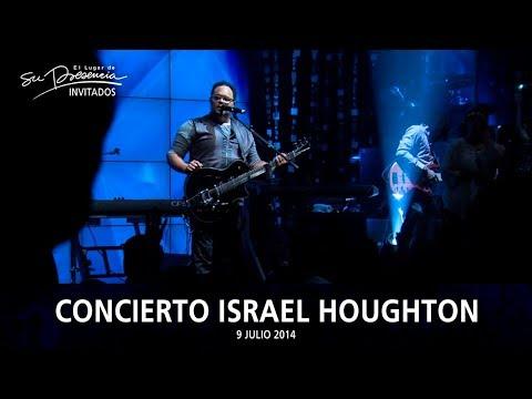 Concierto Israel Houghton - El Lugar De Su Presencia, Colombia - Español | 9 Julio 2014