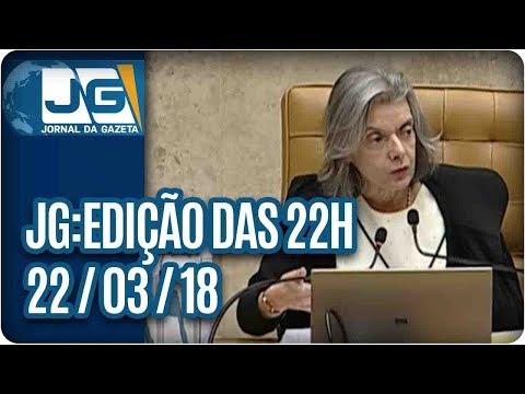 Jornal da Gazeta - Edição das 10 - 22/03/2018