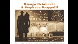 Django Reinhardt & Stephane Grappelli I Got Rhythm Past Perfect Full Album