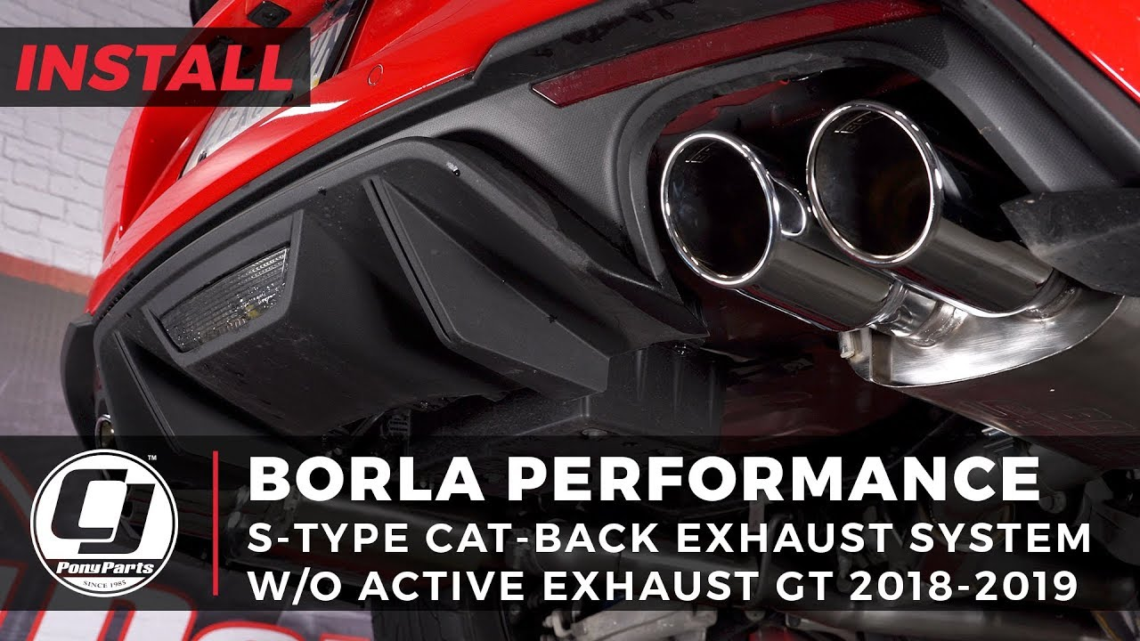 2018 2021 mustang gt install borla 3 s type cat back exhaust system with 4 polished tips