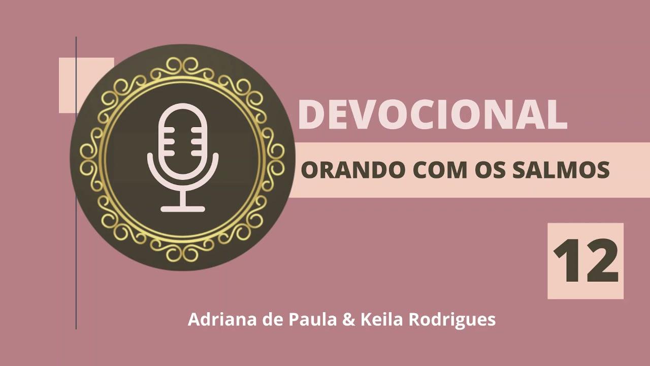 Devocional Orando com os Salmos - 12