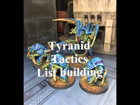 40k Tyranids tactics and list building 8th edition
