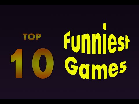 Top 10 Funny Games Online - Top 10 Funniest Games