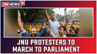 JNUSU Organises Protest March From University To Parliament   CNN News18