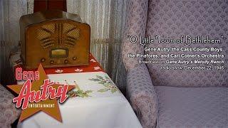 Gene Autry - O Little Town of Bethlehem (Gene Autry