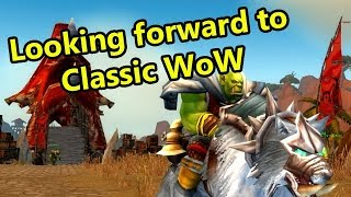 10 Reasons to Look Forward to Classic WoW/Vanilla WoW Servers | WoWcrendor