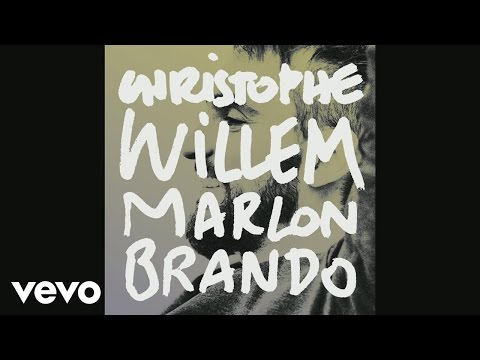 Christophe Willem - Marlon Brando (audio) [extrait]