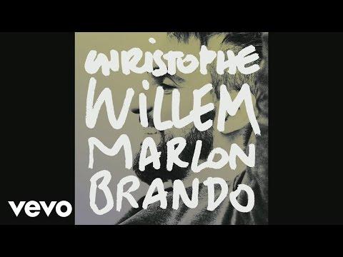 Christophe Willem - Marlon Brando (extrait) (Audio)