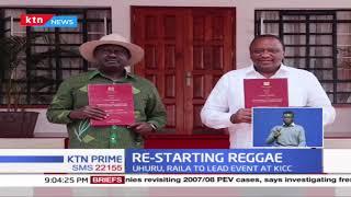 Reggae makes a comeback as Uhuru, Raila set to launch BBI signature drive at KICC tomorrow