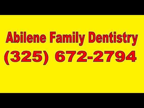 Abilene Family Dentistry (325) 672 2794 Dentist in Abilene Texas