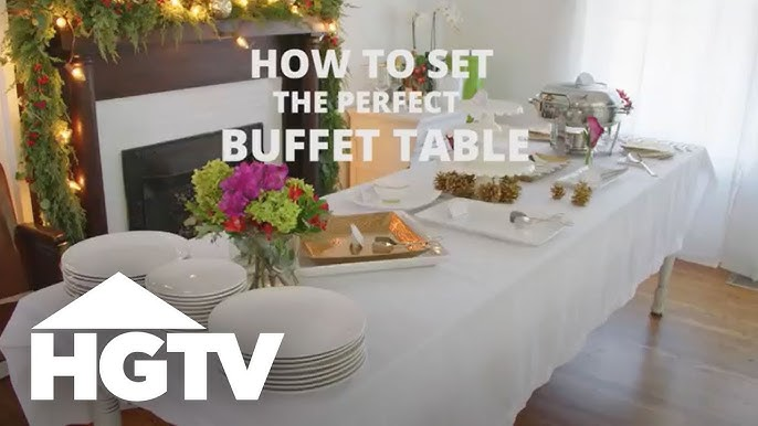 How To Set A Buffet Table Hgtv Youtube