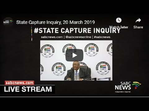 State Capture Inquiry, 17 May 2019 - PT2
