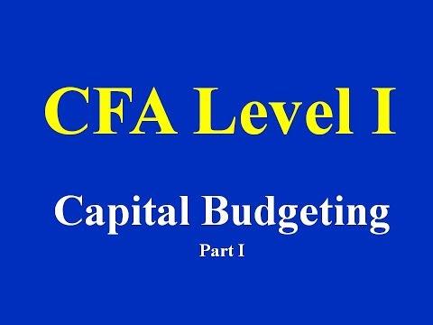 CFA Level I- Capital Budgeting- Part I