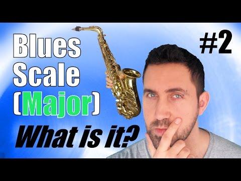 "THE ""MAJOR"" BLUES SCALE - Alto Saxophone Essential Lesson - What is it? Explained!"