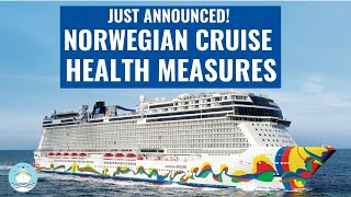 ALL CHANGES COMING TO NORWEGIAN CRUISE LINE DUE TO COVID-19!