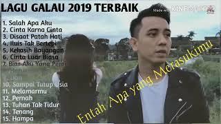 Lagu galau terbaru 2019 ✔️ entah apa yang merasukimu✔️salah apa aku,cinta kerna cinta...full album..