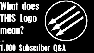 What does THIS Logo mean? - 1.000 Subscriber Q&A