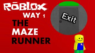 ROBLOX: The Maze Runner - Exit Badge (August 2015) Way 1