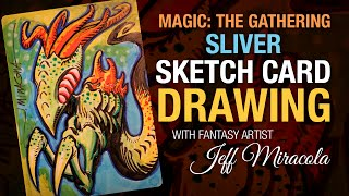 Magic the Gathering artist proof card sketch of Sliver Creature by artist Jeff Miracola