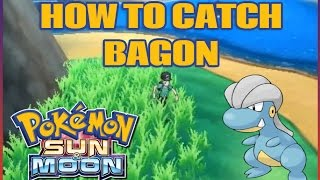 How To Catch BAGON in Pokemon Sun and Moon!