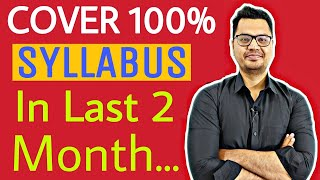 Best Strategy To Cover 100% Syllabus in Last 2 Month | Board Exam 2021 | By Sunil Adhikari