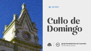 IPC AO VIVO - Culto de Domingo (14/03/2021)