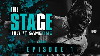 The Stage Presented by GameTime: Episode - 1