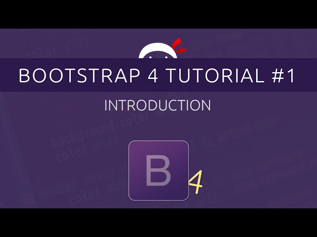 Bootstrap 4 Tutorial #1 - Introduction