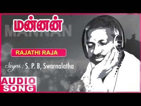 Rajadhi Raja Full Song | Mannan Tamil Movie Songs | Rajinikanth | Khushboo | SPB | Ilayaraja