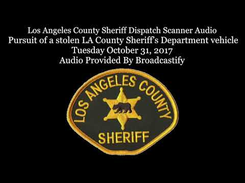 Los Angeles County Sheriff Dispatch Scanner Audio Pursuit of a stolen Sheriff vehicle