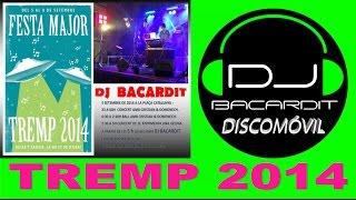 Fiesta mayor dj Bacardit discomóvil - Tremp 2014, Lleida.
